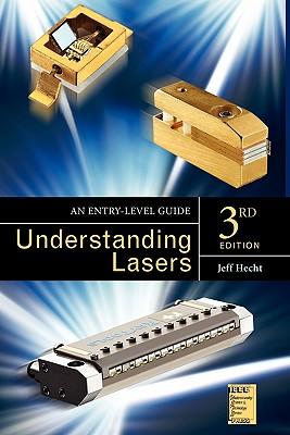Understanding Lasers By Hecht, Jeff