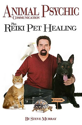 Animal Psychic Communication Plus Reiki Pet Healing By Murray, Steve