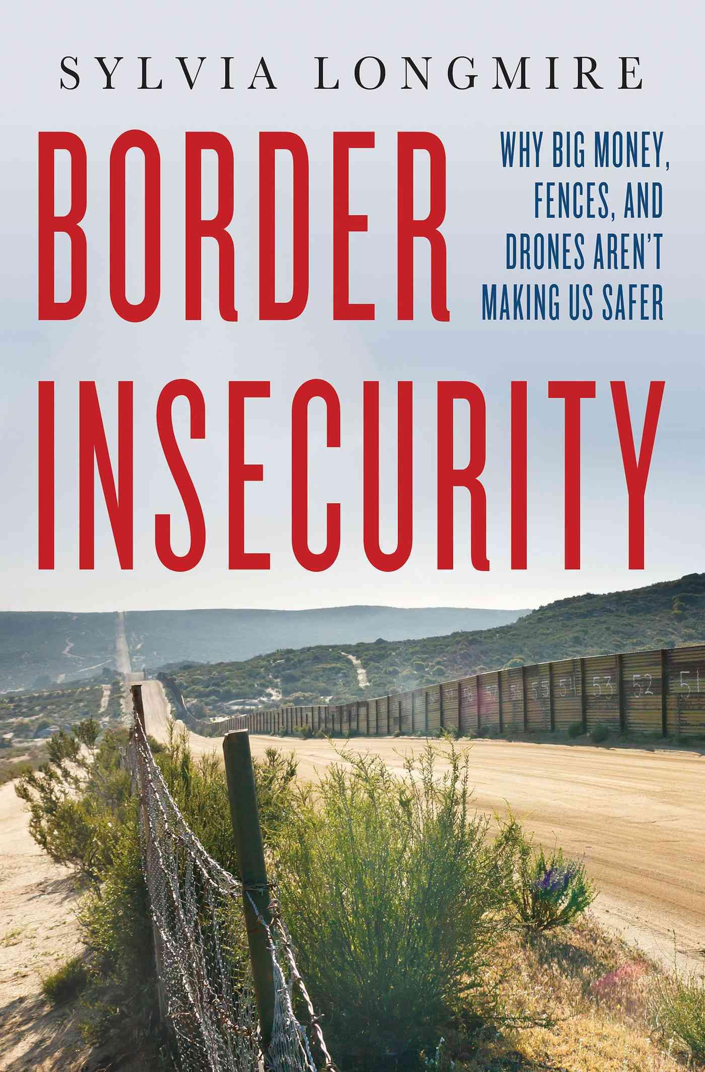 Border Insecurity By Longmire, Sylvia