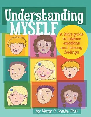 Understanding Myself By Lamia, Mary C., Ph.D.